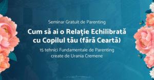 Seminar Gratuit de Parenting, Urania Cremene | 6 august 2019