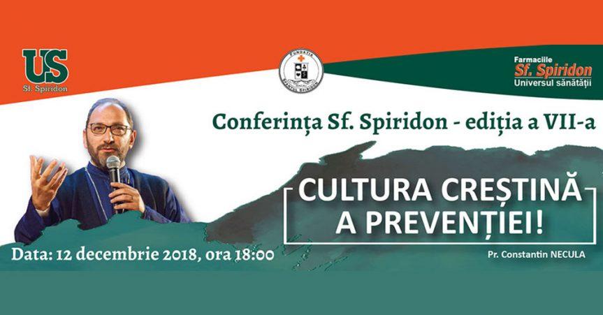 Conferința Sf. Spiridon, ediția a VII-a | 12 decembrie 2018
