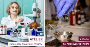 Formularea produsului cosmetic – Bacău (16 noiembrie 2019)